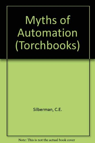 9780060901080: Myths of Automation (Torchbooks)
