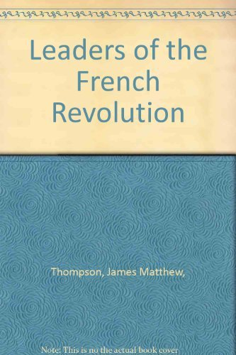9780060901127: Leaders of the French Revolution