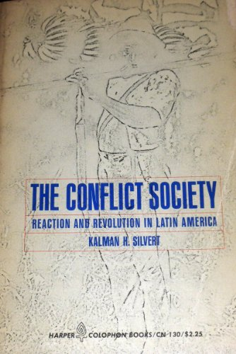 9780060901301: Conflict Society: Reaction and Revolution in Latin America