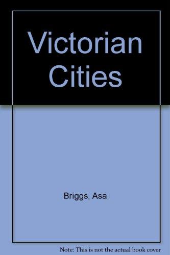 9780060901868: Victorian Cities