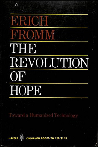 9780060901929: Revolution of Hope: Towards a Humanized Technology (Colophon Books)
