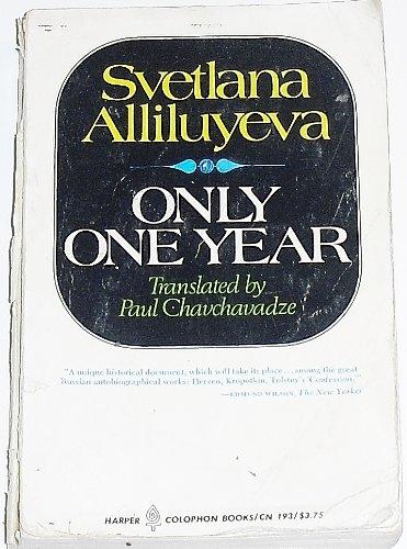 9780060901936: Only One Year  by Svetlana Alliluyeva; Paul Chavchavadze