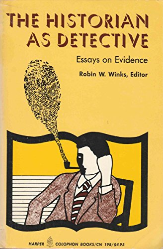 9780060901981: The Historian as Detective: Essays on Evidence