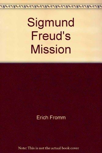 9780060902186: Sigmund Freud's Mission