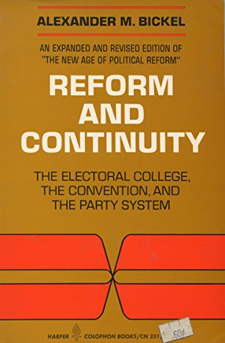 9780060902315: Reform and Continuity: The Electoral College, the Convention, and the Party System