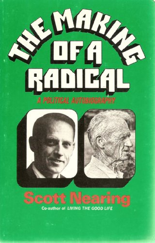 9780060902513: The Making of a Radical: A Political Autobiography
