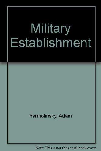9780060902575: Military Establishment