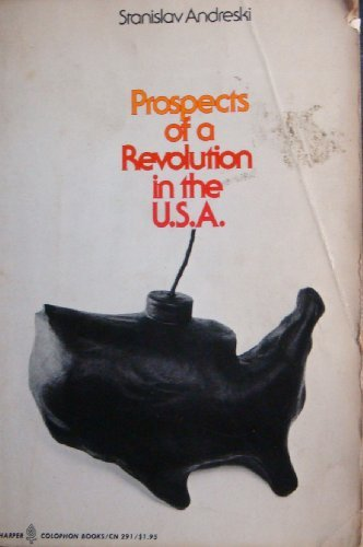 9780060902919: Prospects of a revolution in the U.S.A (Harper colophon books ; CN 291)