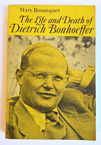 9780060902940: The Life and Death of Dietrich Bonhoeffer.