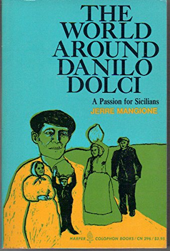 9780060902964: The World Around Danilo Dolci: A Passion for Sicilians (Colophon Books CN 296)
