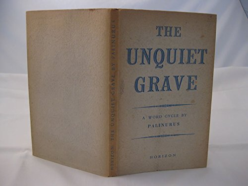 9780060903053: The Unquiet Grave: A Word Cycle