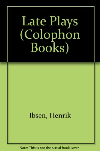 9780060903077: Late Plays (Colophon Books)
