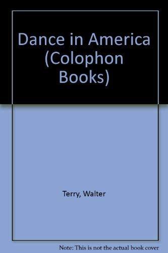 9780060903138: Dance in America (Colophon Books)