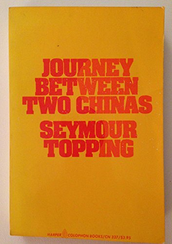 9780060903275: Journey between two Chinas (Harper Colophon books ; CN 327)