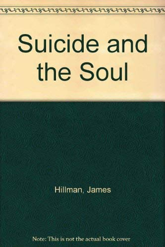 9780060903299: Suicide and the Soul [Paperback] by