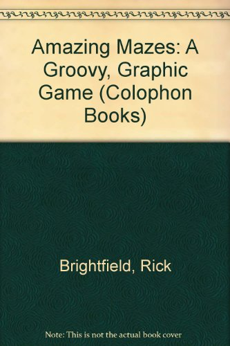 9780060903336: Amazing Mazes: A Groovy, Graphic Game (Colophon Bks.)