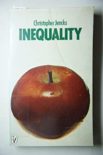9780060903343: Inequality a Reassessment of the Effect