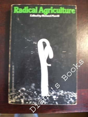 9780060903374: Radical Agriculture (1976 Harper Colophon Paperback)