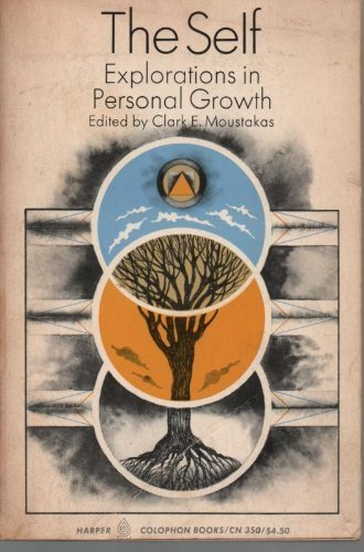 9780060903503: The Self: Explorations in Personal Growth (Colophon Books)