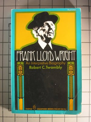 9780060903596: Frank Lloyd Wright: An interpretive biography (Harper Colophon books ; CN 359)