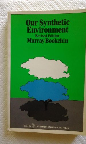 9780060903633: Our Synthetic Environment (Colophon Books)