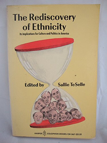 9780060903671: Rediscovery of Ethnicity: Its Implications for Culture and Politics in America (Colophon Books)