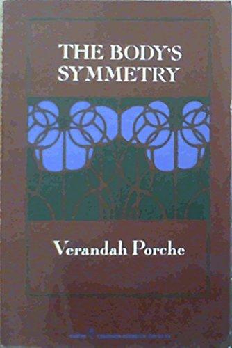 9780060903701: The body's symmetry: [poems] (Harper Colophon books)
