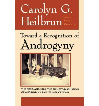 9780060903787: Toward a recognition of androgyny (Harper Colophon books)