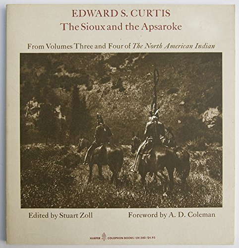 9780060903800: The Sioux and the Apsaroke: From volumes three and four of The North American Indian (Harper colophon books ; CN 380)