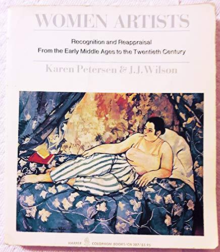 Women Artists : Recognition and Reappraisal from: Karen Petersen; J.