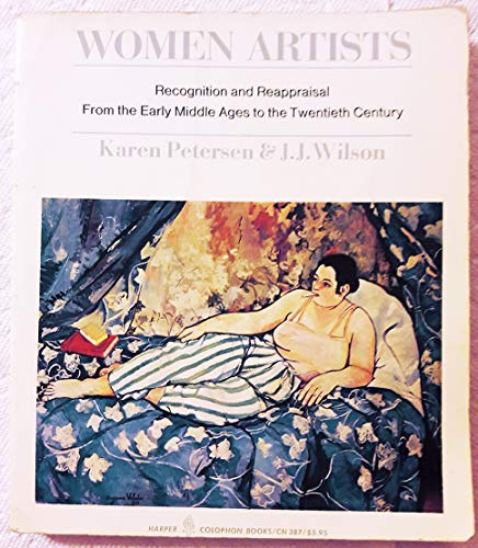 9780060903879: Women Artists: Recognition and Reappraisal from the Early Middle Ages to the Twentieth Century (Colophon Books)
