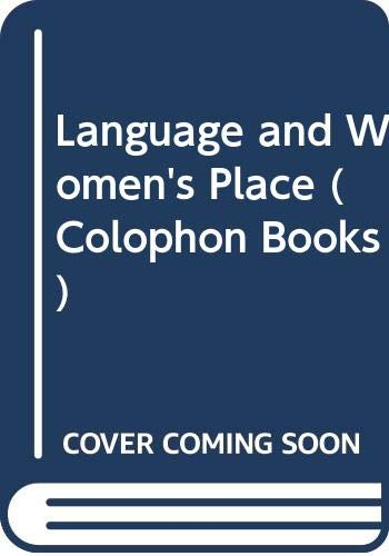 9780060903893: Language and Women's Place (Colophon Books)