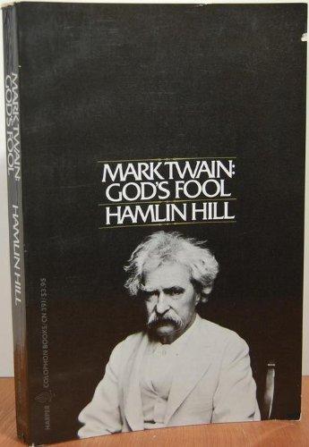 9780060903916: Mark Twain: God's Fool