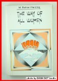 The Way of All Women (Harper colophon books ; CN399) (0060903996) by Harding, Esther