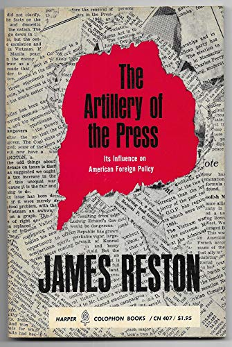 9780060904074: Artillery of the Press (Council on Foreign Relations)