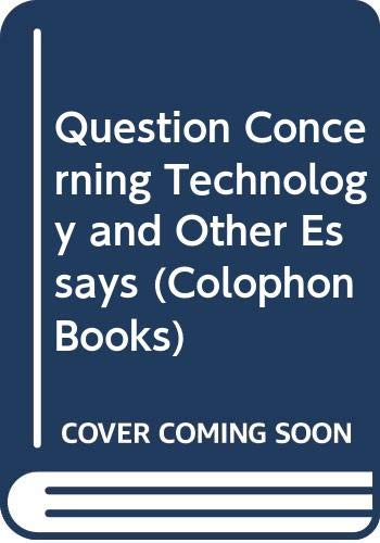 9780060904197: Question Concerning Technology and Other Essays (Colophon Books)