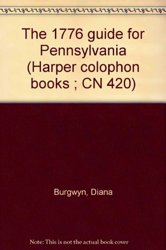 9780060904203: The 1776 guide for Pennsylvania (Harper colophon books ; CN 420)