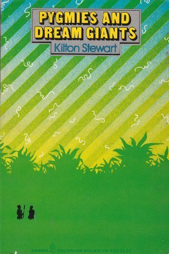 Pygmies and Dream Giants (Colophon Books): Kilton Stewart