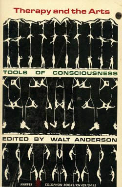 9780060904296: Therapy and the Arts: Tools of Consciousness (Colophon Books)