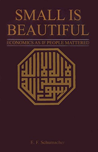 9780060904326: Small Is Beautiful: Economics As If People Mattered.