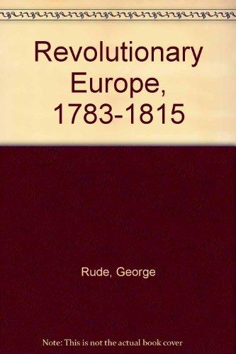 9780060904340: Revolutionary Europe, 1783-1815