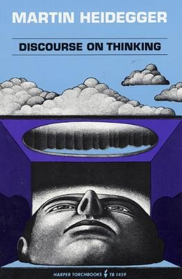 9780060904388: Discourse on Thinking: A Translation of Gelassenheit