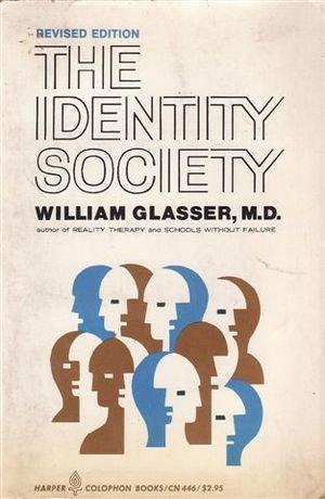 9780060904463: The Identity Society