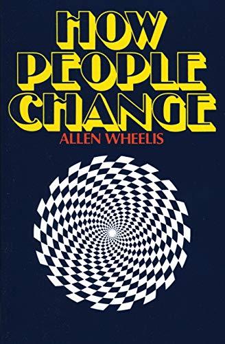 9780060904470: How People Change