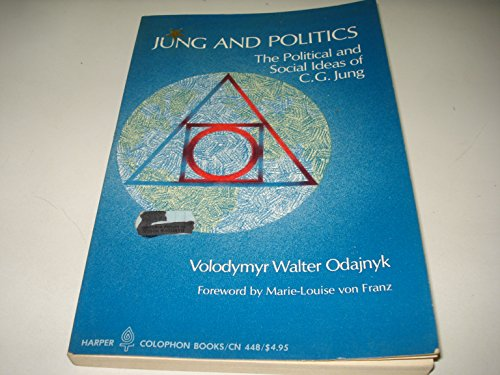 9780060904487: Jung and Politics: The Political and Social Ideas of C.G.Jung (Colophon Books)