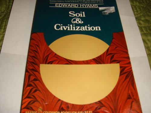 Soil and Civilization: Hyams, Edward S.