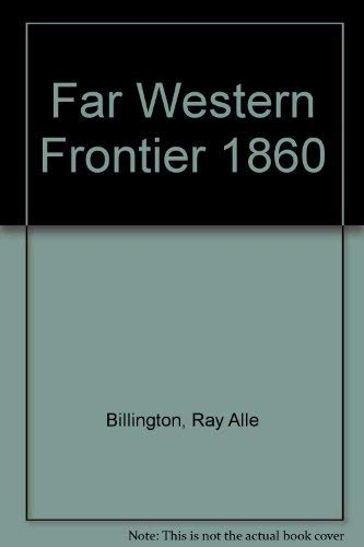 9780060904722: The Far Western Frontier 1830-1860