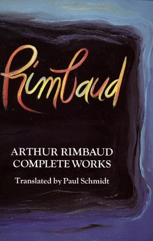 9780060904906: Arthur Rimbaud: Complete Works (Perennial Library)
