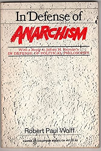 9780060904975: In Defense of Anarchism