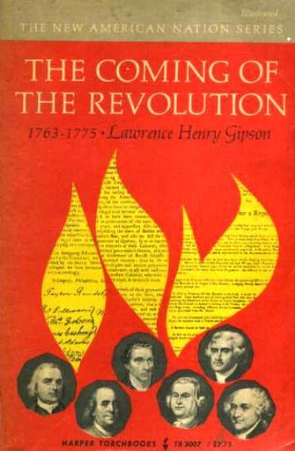 9780060905231: The Coming of the Revolution 1763-1775